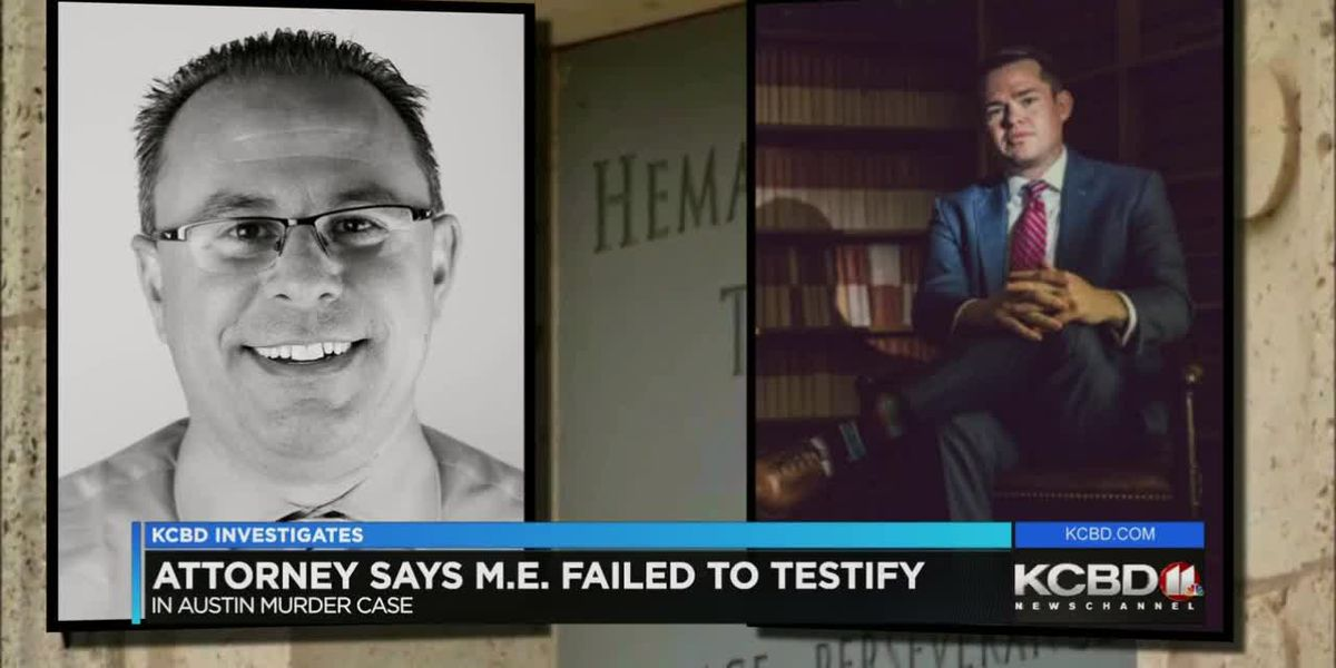 Attorney says ME failed to testify