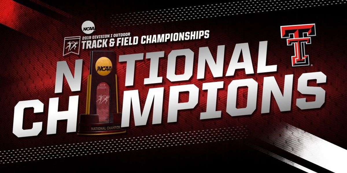 Texas Tech Men win NCAA Outdoor Track & Field National Championship