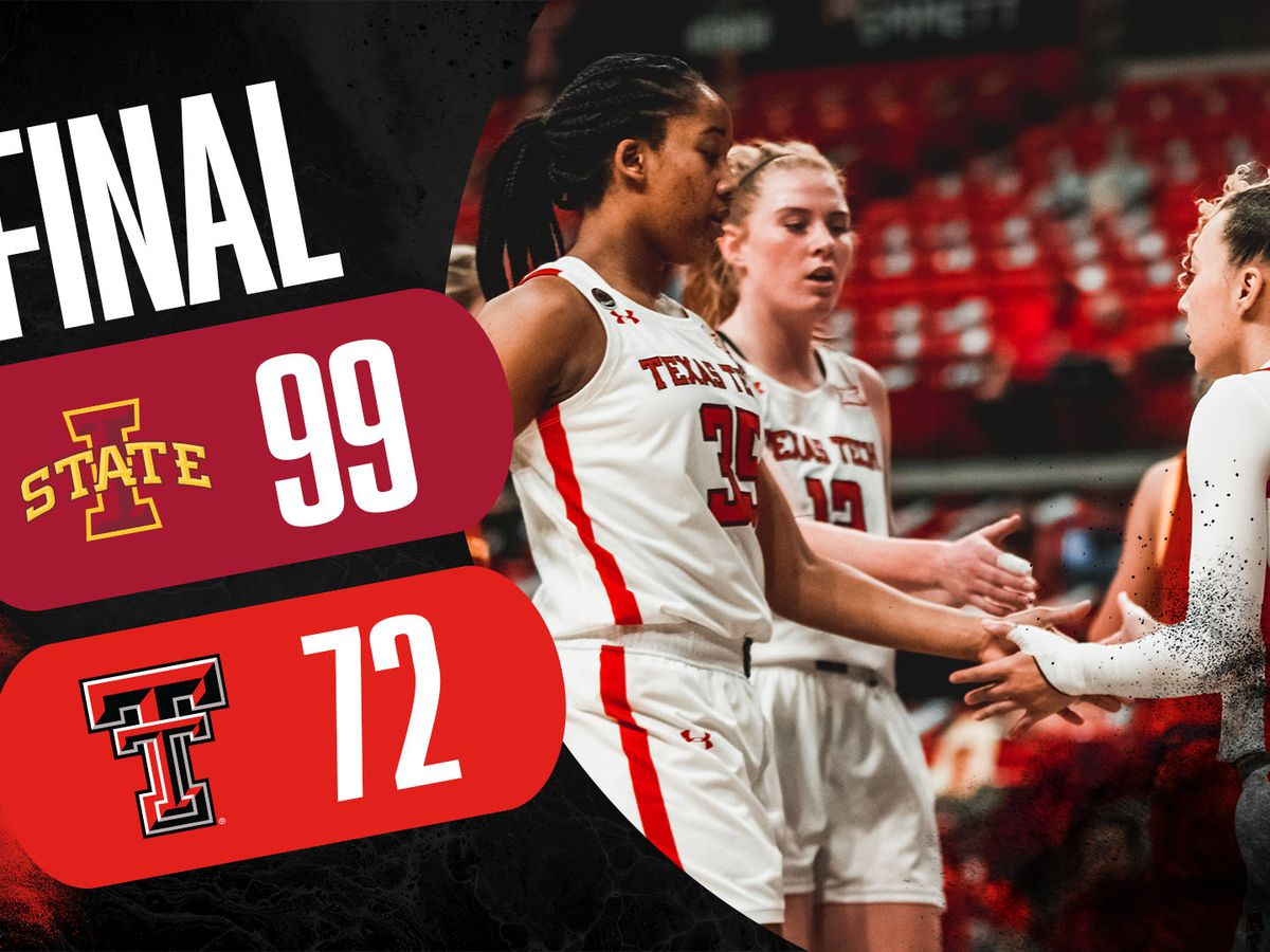 Lady Raiders fall to Iowa State 99-72