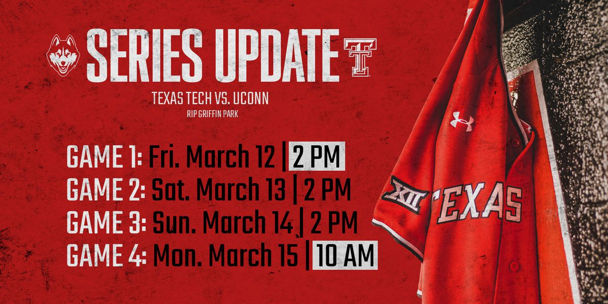 TTU BASEBALL: Adjusted Schedule for Tech-UConn Series