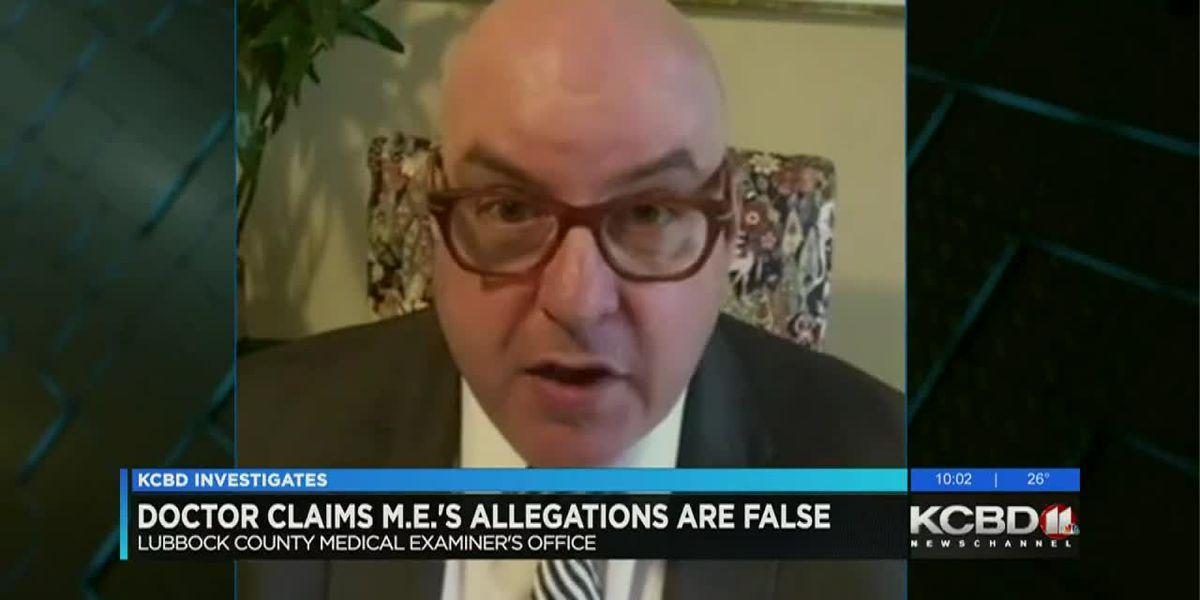 Doctor claims Lubbock County Chief Medical Examiner made false allegations