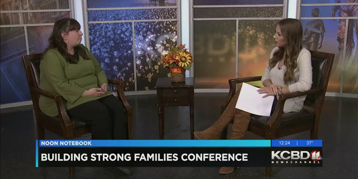 Noon Notebook - Building Strong Families Conference - KCBD News at Noon