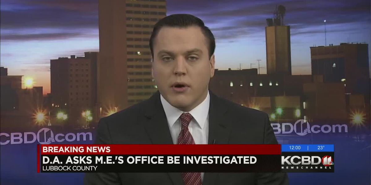D.A. asks Texas Rangers to investigate Lubbock County Medical Examiner's Office