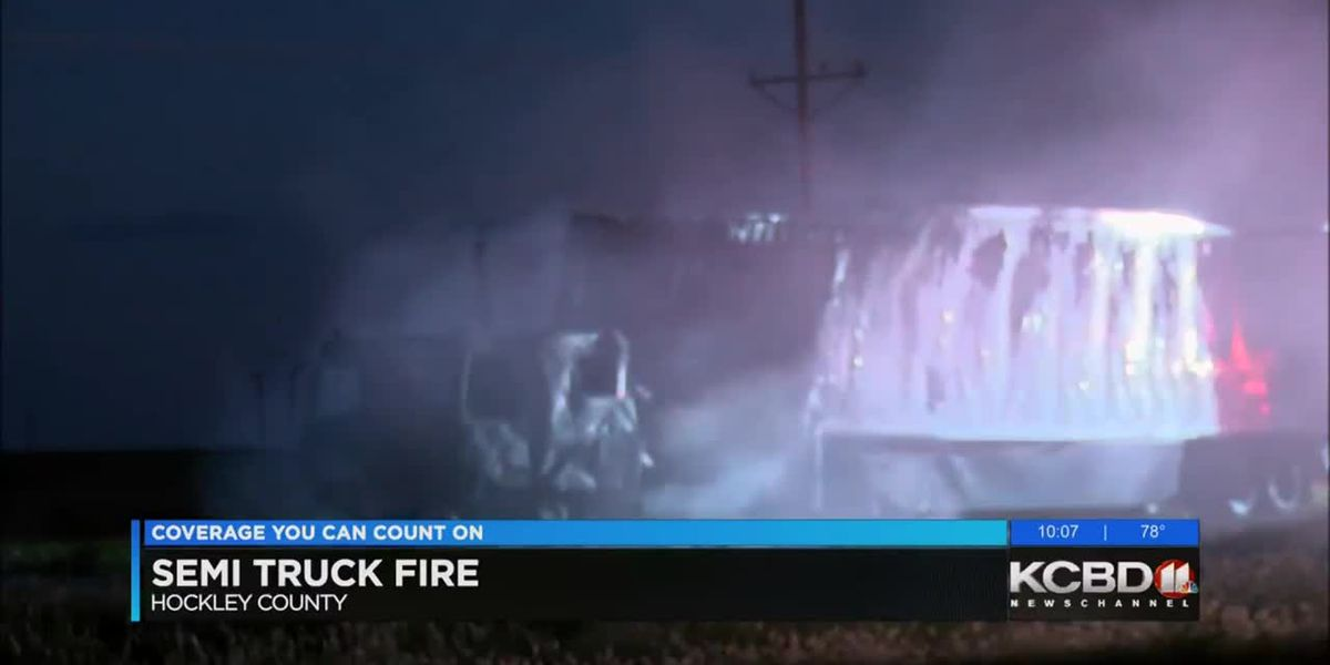 Semi truck fire in Hockley County