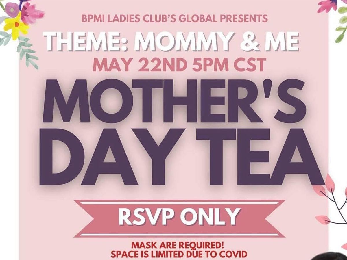 BPMI Ladies Club to host Mother's Day Tea Saturday, May 22