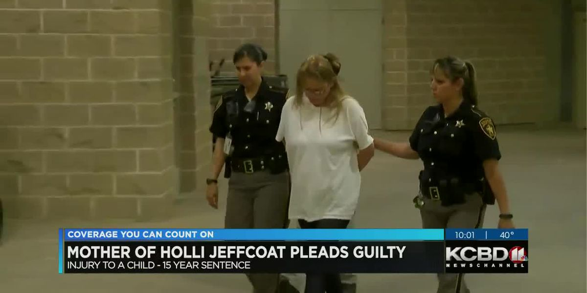 Holli Jeffcoat's mother pleads guilty to injury of a child
