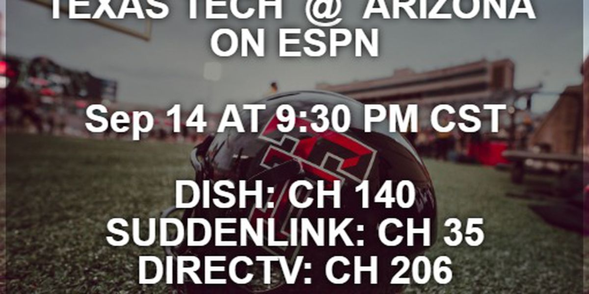 CHANNEL GUIDE: How to watch Texas Tech vs. Arizona