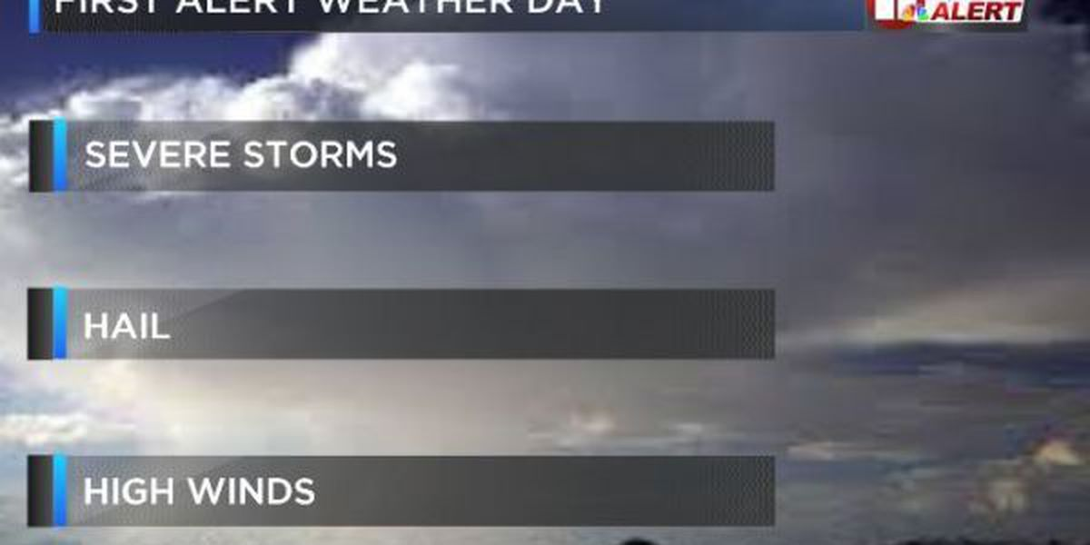 FIRST ALERT WEATHER DAY: Severe storms possible Tuesday