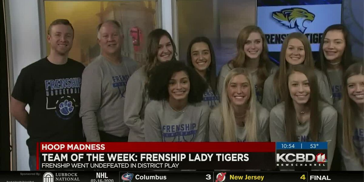 Hoop Madness Team of the Week: Frenship Lady Tigers