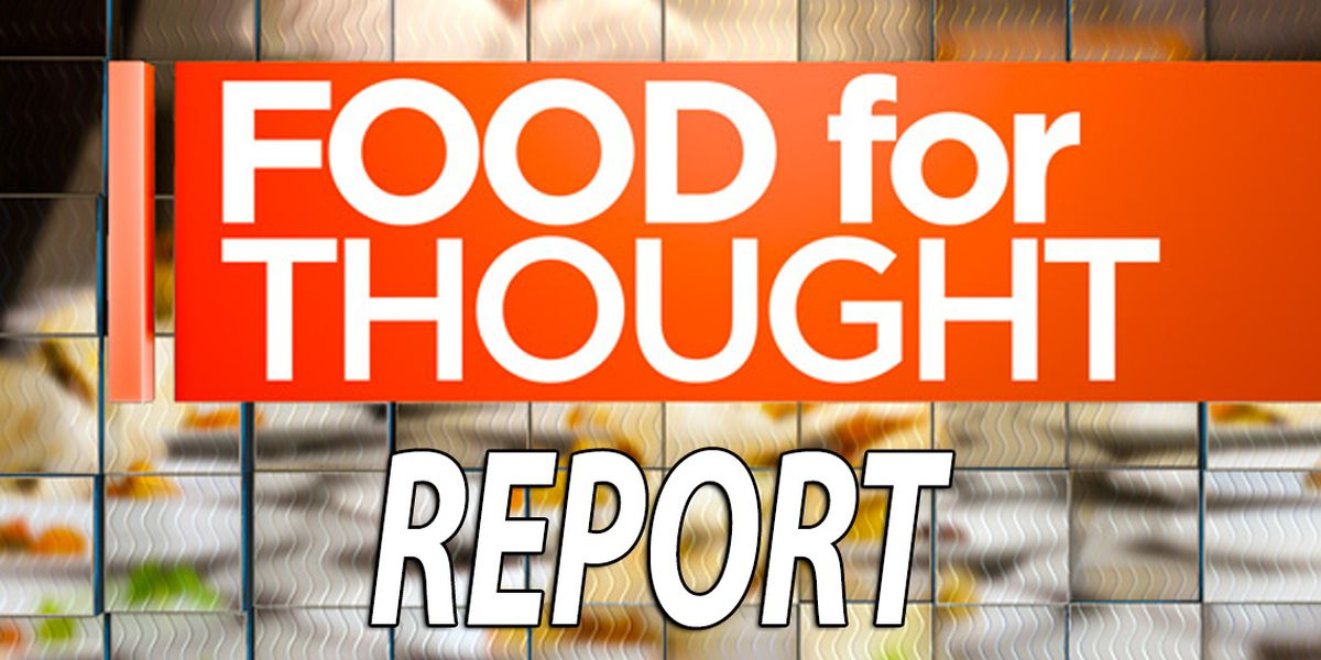 Food for Thought Report 9.6.18
