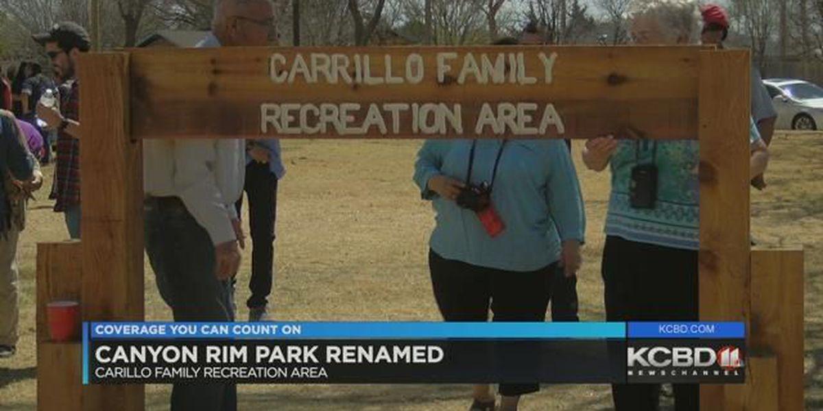 Canyon Rim Park renamed Carrillo Family Recreation Area