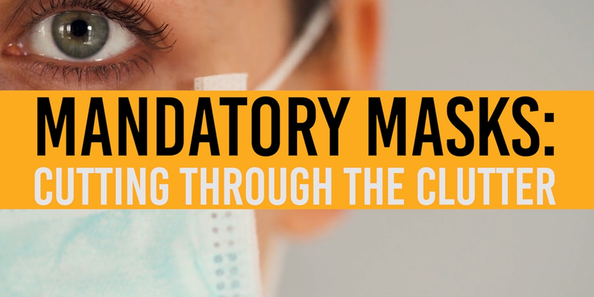 KCBD INVESTIGATES: Cutting through the clutter of mandatory mask orders
