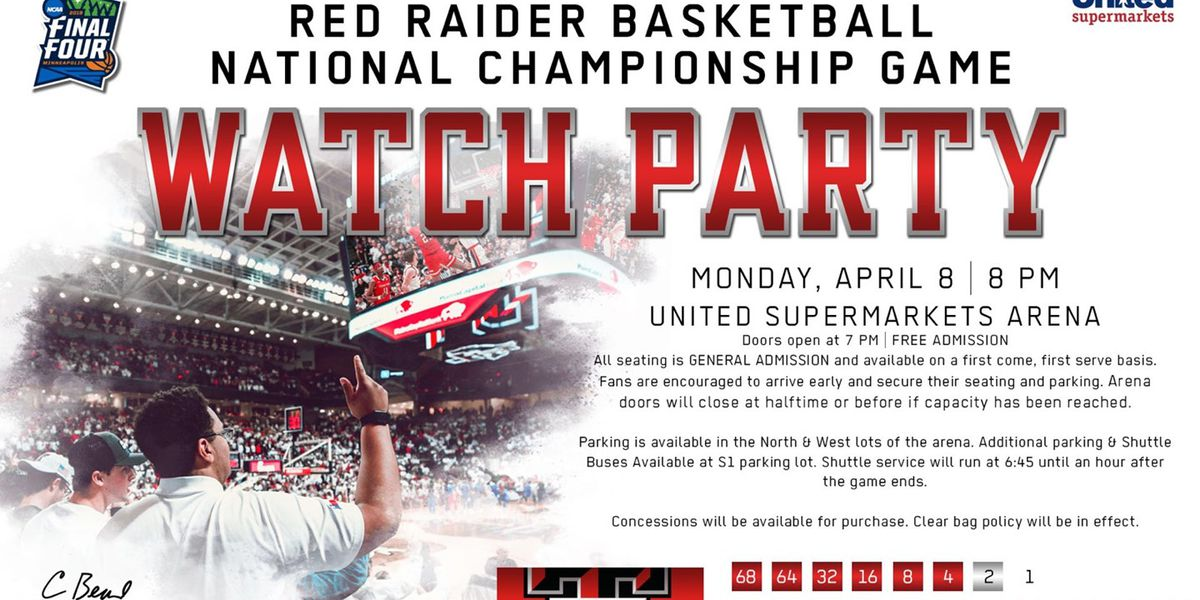 United Supermarkets Arena to host free watch party for NCAA championship game